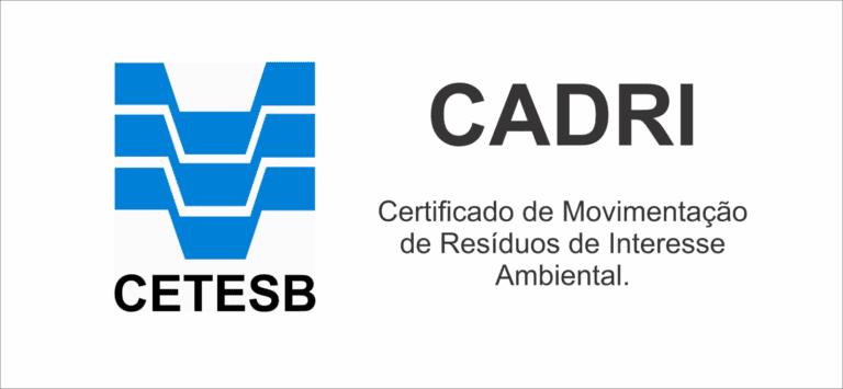 CADRI – Certificado de Movimentação de Resíduos de Interesse Ambiental